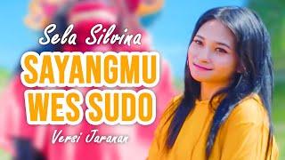 versi Jaranan - SAYANGMU WES SUDO ~ Sela Silvina | Rakha Gedruk Samboyoan