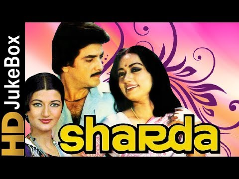 Sharda 1981 | Full Video Songs Jukebox | Jeetendra, Talluri Rameshwari, Sarika, Raj Babbar