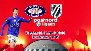 Vaalerenga 2 vs Frigg full match