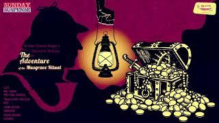 Sunday Suspense | Sherlock Holmes | Musgrave Ritual | Arthur Conan Doyle