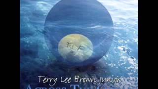 Terry Lee Brown Junior - Fix Me Up | Plastic City