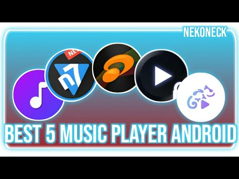 BEST 5 MUSIC PLAYER APPS ANDROID