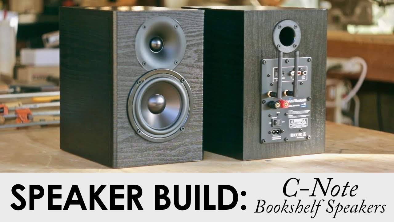 C Note Bookshelf Speakers Kit Build