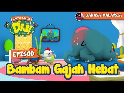 #37 Episod BamBam Gajah Hebat | Didi & Friends