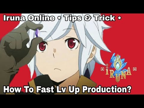 Iruna Online TIPS & TRICK Production Fast Level Up