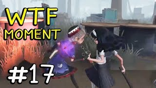 Funny WTF Moments Ep.17 Gameplay Identity V