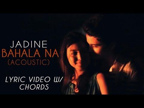 James Reid and Nadine Lustre — Bahala Na (Acoustic Version)