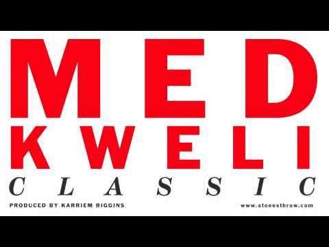 MED  Classic feat Talib Kweli Audio