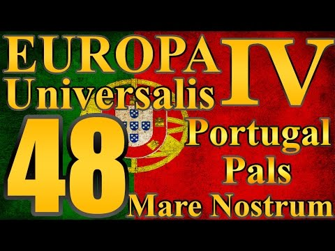 "Europa Universalis 4 Portugal Pals ""Cleaning up Africa!"" EP:48 [Mare Nostrum]"