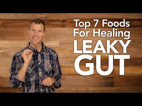 Top 7 Foods for Getting Rid of Leaky Gut | Dr. Josh Axe