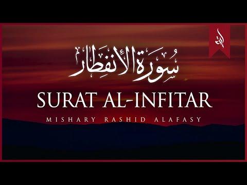 Surat Al-'Infitar (The Cleaving) | Mishary Rashid Alafasy | مشاري بن راشد العفاسي | سورة الإنفطار