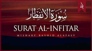 Download Lagu Surat Al-'Infitar (The Cleaving) | Mishary Rashid Alafasy | مشاري بن راشد العفاسي | سورة الإنفطار mp3