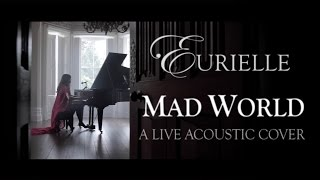 Gary Jules Mad World A Live Acoustic Cover By Eurielle.mp3