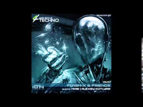 Art Style: Techno   Flash-X & Friends #014 : Alexey Kotlyar