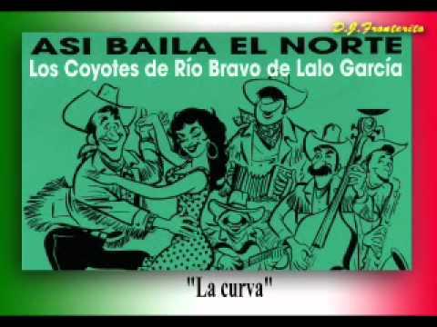 Lalo García Y Sus Coyotes De Río Bravo - La Curva  (Polka)