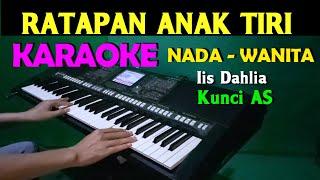 Download RATAPAN ANAK TIRI - Iis Dahlia   KARAOKE Nada Wanita    AS=DO