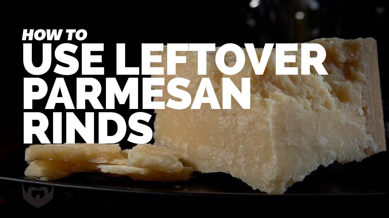 How To Use Leftover Parmesan Cheese Rinds Youtube