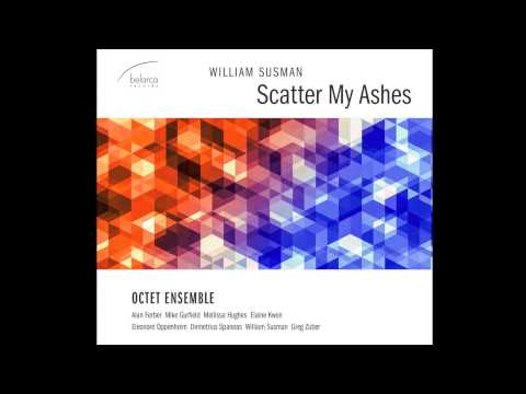 William Susman - Scatter My Ashes