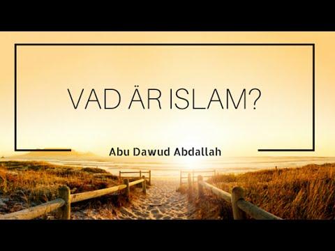 Vad är Islam? | Abu Dawud