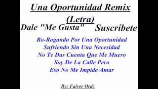 Una Oportunidad Remix El Sica ft Kendo Kaponi Letra