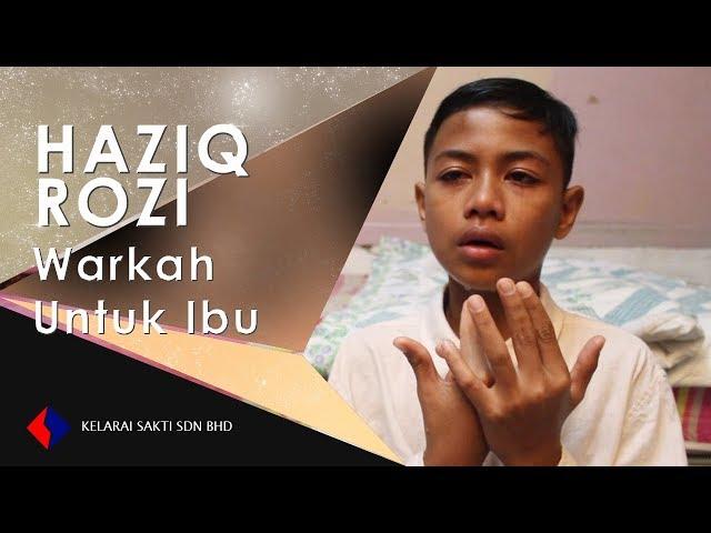 Lirik Lagu Warkah Untuk Ibu - Haziq Rozi