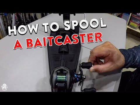 How To Spool A Baitcaster   Reduce Line Twists, Backlashes