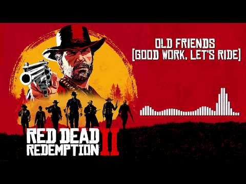 Red Dead Redemption 2  Soundtrack - Old Friends Let&39;s Ride   With Visualizer