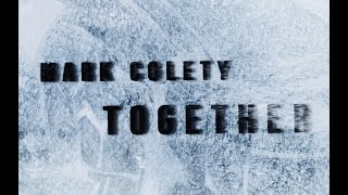 """Mark Colety """"Together"""" (feat. Sara Mann)"""