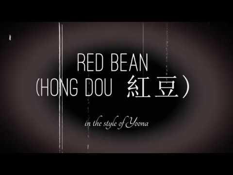 Red Bean (Hong Dou 紅豆) | Cover by Balam Ley (Lyrics)