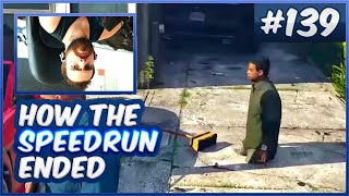 I Hate This! Please Give Me More! - How The Speedrun Ended (GTA V) - #281