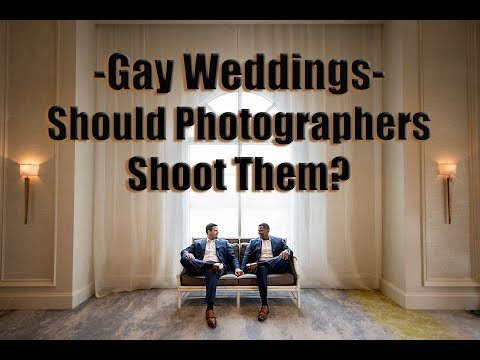 Shooting A Same Sex/Gay Wedding- A Professional Photographers Opinion/ Perspective