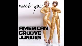 [HOUSE] American Groove Junkies - Reach You (Radio Version)