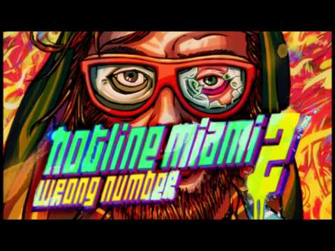 Hotline Miami 2: Wrong Number Official Remix EP