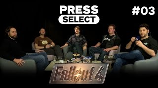 [3/4] Press Select mit Colin, Jörg Luibl, Wolf Speer, Tobias Kujawa & Simon | Fallout 4 | 29.11.2015