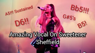 Ariana grande: Amazing Vocal On Sweetener Sheffield