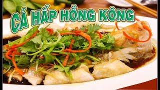 Cá Hấp Hồng Kông 🐠 Hấp Tàu Xì 🥗🍲🥬