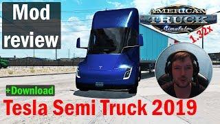 ATS 1.32 MODS | TESLA SEMI 2019 | Overview of American Truck Simulator Mods