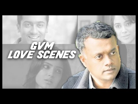Gautham Menon Movies Love Scene compilations