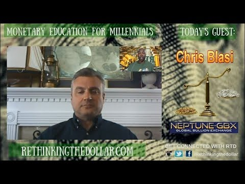"""RTD Ep:70 """"Precious Metals Always Withstand Every Financial Crisis"""" - Chris Blasi"""