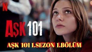 Aşk 101 1.Sezon 1.bölüm İzle