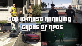 GTA Online Top 10 Most Annoying Types Of NPCs