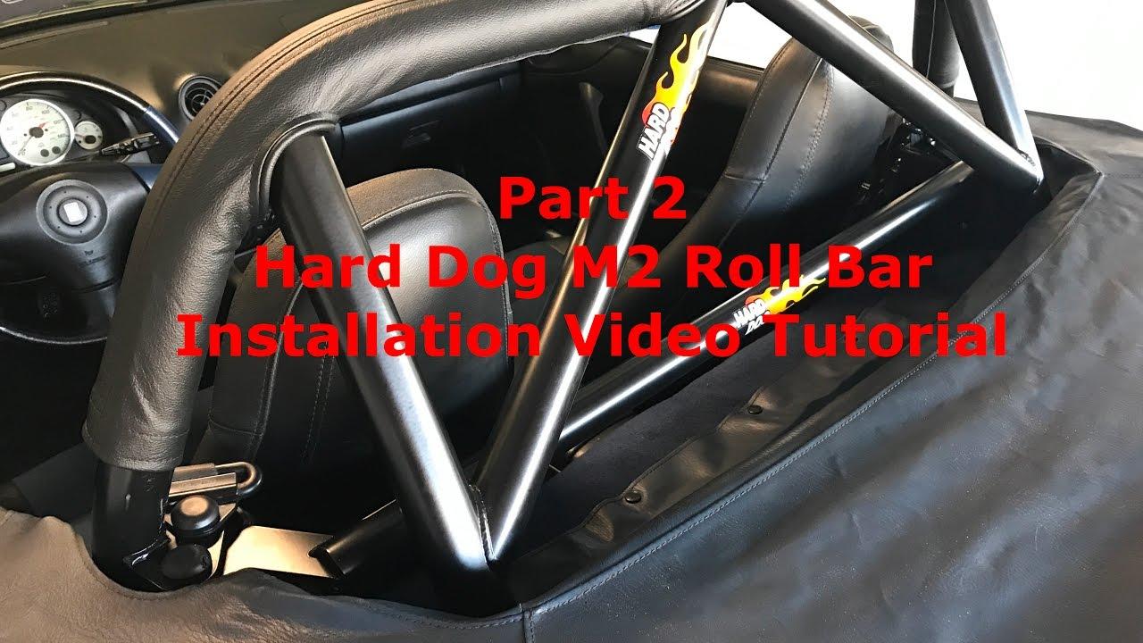 Hard Dog M2 Hard Core Hardtop Roll Bar Installation Video