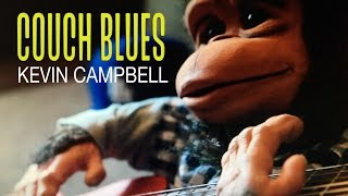 COUCH BLUES   -  Kevin Campbell