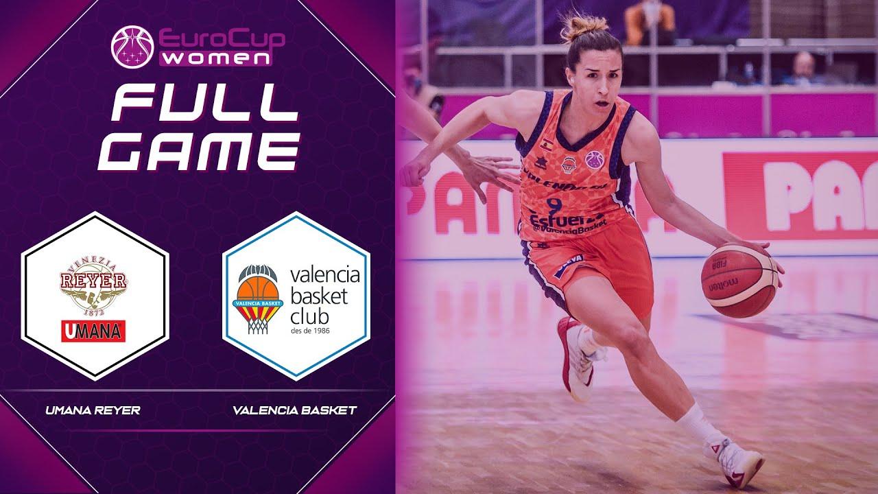 Reyer Venezia v Valencia Basket Club SAD - Full Final Game - EuroCup Women 2020
