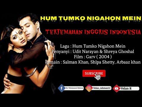 Hum Tumko Nigahon Mein - Lirik Dan Terjemahan Indonesia