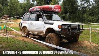 Episode 4 -BFGoodrich 36 Hours of Uwharrie