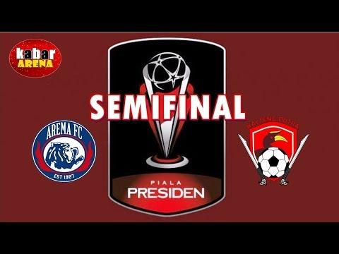 Jadwal Semifinal Piala Presiden   Arema FC vs Kalteng Putra