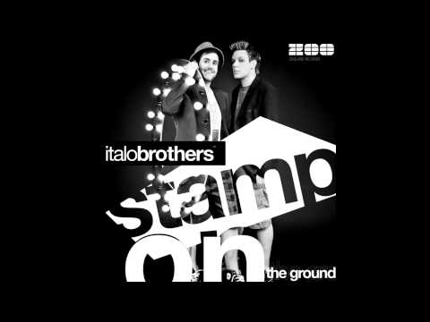 Italobrothers - Stamp On The Ground Instrumental