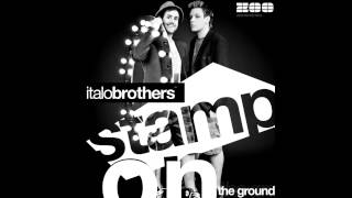 Italobrothers  Stamp On The Ground Instrumental
