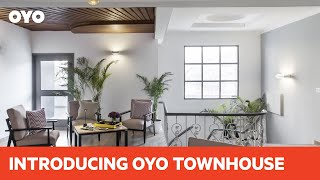 Introducing OYO Townhouse: Your friendly neighbourhood hotel